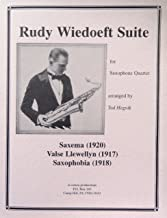 Rudy Wiedoeft Suite for Saxophone Quartet (Saxema, Valse Llewellyn, and Saxophobia), Arr. Ted Hegvik, SATB Score and Parts