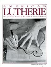 American Lutherie: One Man's Mandolins; Steve Andersen's Precision Pantograph; Historical Lute Construction - The Erlangen Lectures Day 5; 1948 D'angelico New Yorker; Gene Harner Fiddle Maker; Sound Radiation From Guitars; Dog Bone Bracing (1988 No 16 Winter)