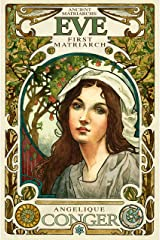 Eve, First Matriarch (Ancient Matriarchs) Kindle Edition