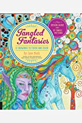 Tangled Fantasies: 52 Drawings to Finish and Color (Tangled Color and Draw) Paperback