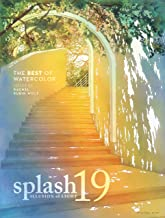 Splash 19: The Illusion of Light (Splash: The Best of Watercolor)