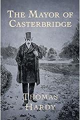 The Mayor of Casterbridge Kindle Edition