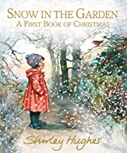 Snow In The Garden First Book Christmas