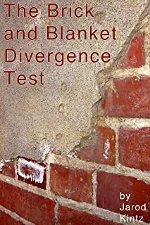 The Brick and Blanket Divergence Test
