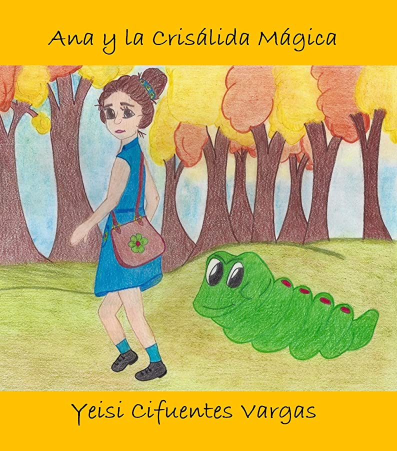 岩ジャンル敵Ana y la Crisálida mágica (Spanish Edition)