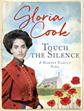Touch the Silence (The Harvey Family Sagas Book 1)