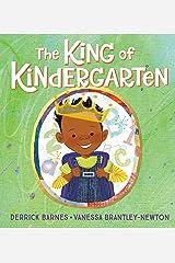 The King of Kindergarten Kindle Edition