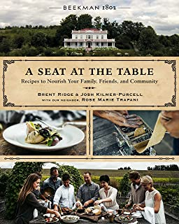 Beekman 1802: A Seat at the Table: Recipes to Nourish Your Family, Friends, and Community (English Edition)