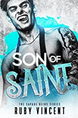 Son of Saint: A Dark Romance (The Savage Heirs Series Book 1) Kindle Edition