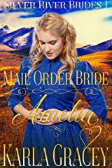 Mail Order Bride Amelia: Clean and Wholesome Historical Western Mail Order Bride Inspirational Romance (Silver River Brides Book 1) Kindle Edition