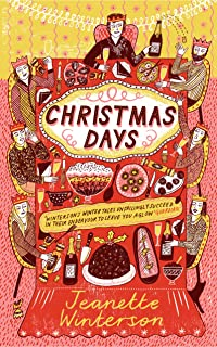 Christmas Days: 12 Stories and 12 Feasts for 12 Days