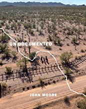 Best undocumented by john moore Reviews