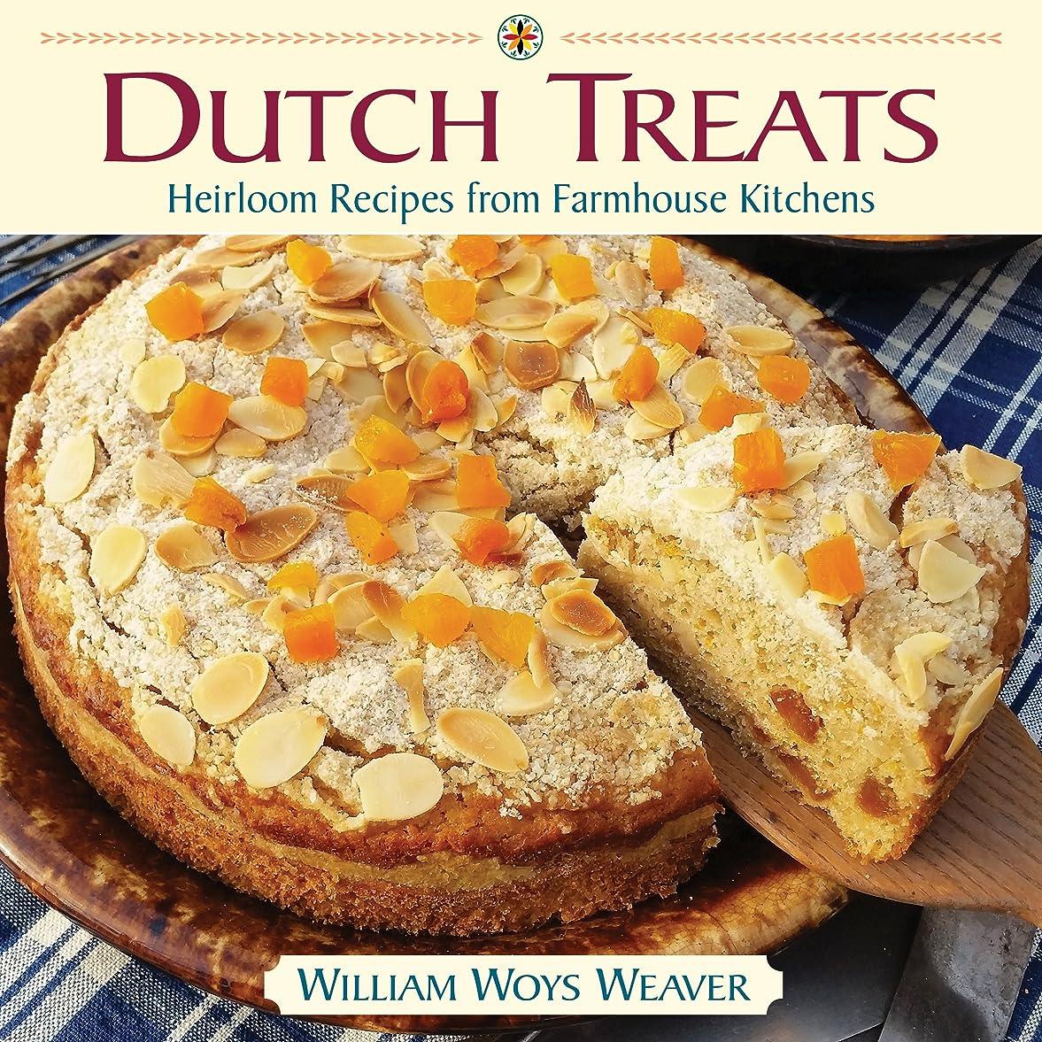 プライム帝国ピクニックをするDutch Treats: Heirloom Recipes from Farmhouse Kitchens (English Edition)