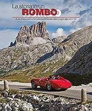 La storia in un rombo: Auto d'epoca in una collezione ideale dalle origini agli anni '50 (Motori) (Italian Edition)