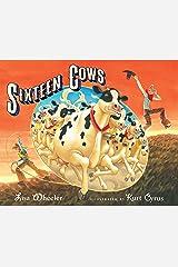 Sixteen Cows Kindle Edition