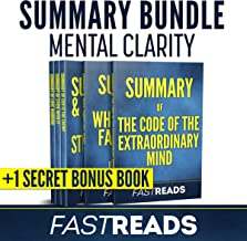 Summary Bundle: Mental Clarity | FastReads: Includes Summary of The Code of the Extraordinary Mind, Summary of Ego Is the Enemy, Summary of When Things Fall Apart + 3 Additional Books