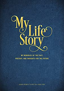 My Life Story: My Memories of the Past, Present, and Thoughts for the Future - Guided Prompts to Help Tell Your Story (Vol...