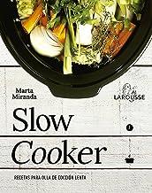 Slow cooker. Recetas para ollas de cocción lenta (LAROUSSE