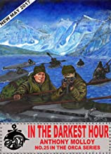 In the Darkest Hour (Special Force Orca Book 25)