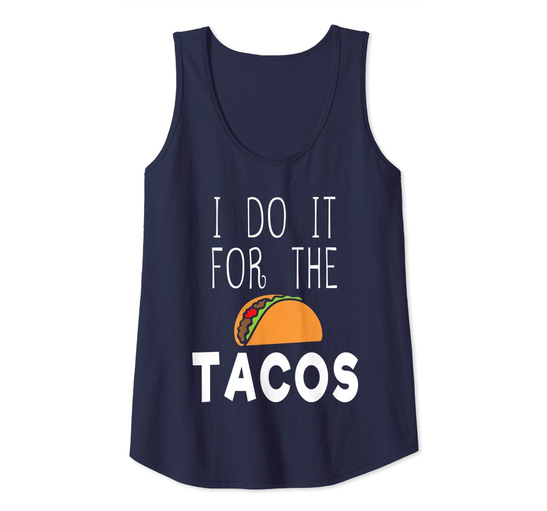 Amazon.com: I do It For The Tacos - Funny Taco workout gym ...