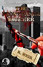 The Front Range Butcher: A Jarvis Mann Private Detective HardBoiled Mystery Novel (Jarvis Mann Detective Book 7)