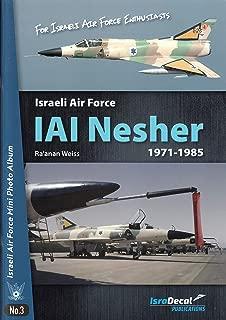 ISDIAFMPA03 IsraDecal Publications Israeli Air Force Mini Photo Album #3: IAF IAI Nesher 1971-1985