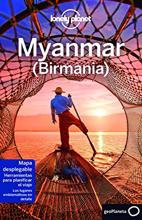 Lonely Planet Myanmar (Birmania) (Travel Guide) (Spanish Edition)