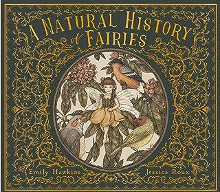 A Natural History of Fairies