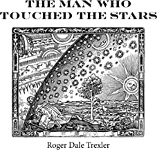 The Man Who Touched The Stars
