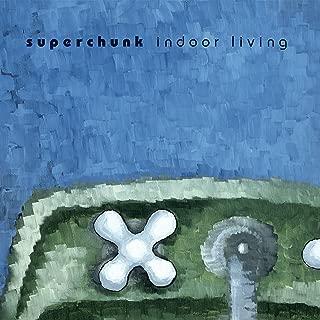 superchunk indoor living