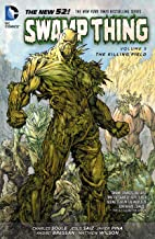 Swamp Thing Vol. 5: The Killing Field (The New 52) (Swamp Thing (The New 52))