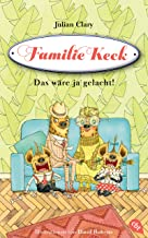 Familie Keck - Das wäre ja gelacht! (Familie Keck-Reihe 1) (German Edition)