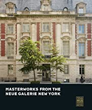 Masterworks from the Neue Galerie New York
