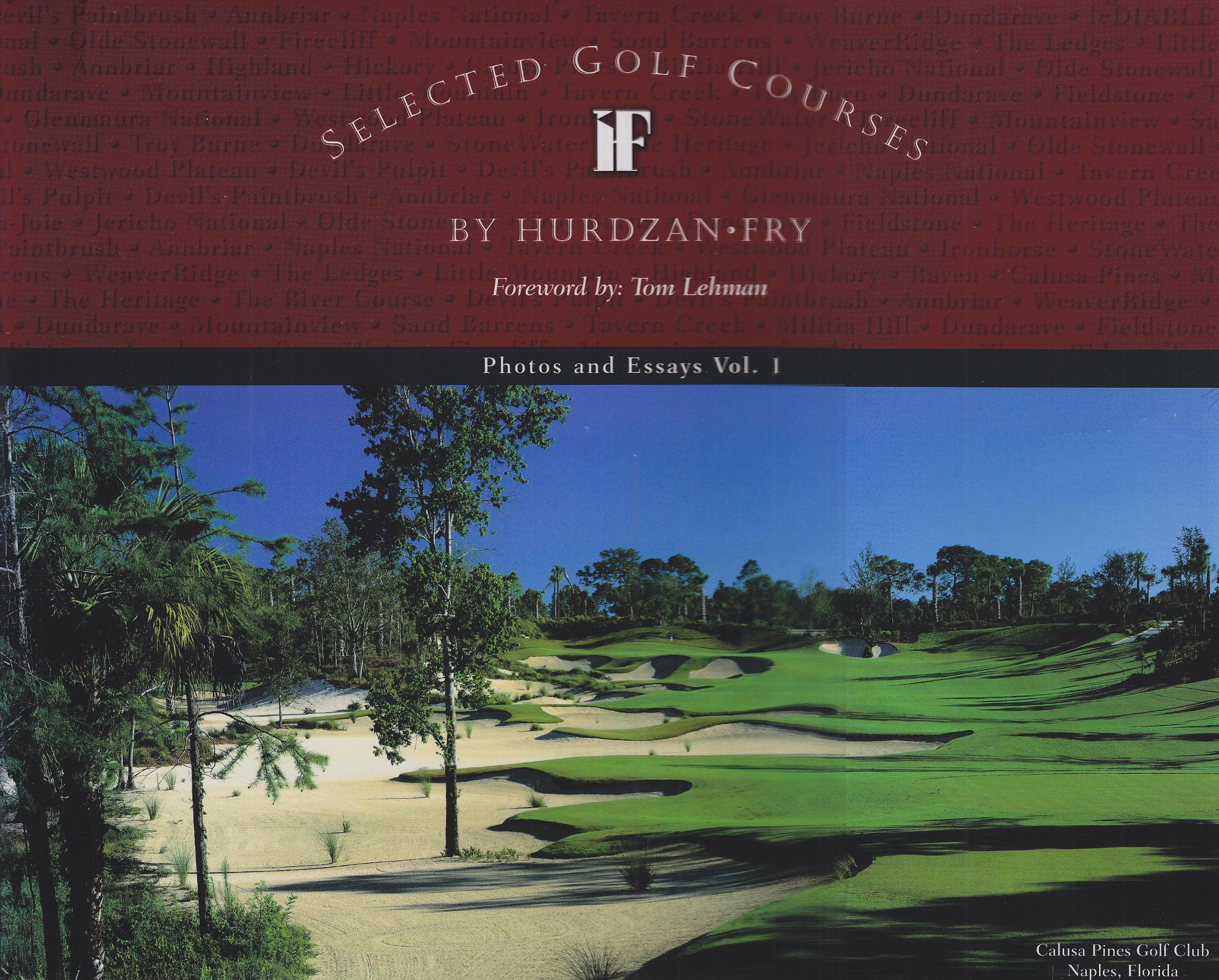 Selected Golf Courses: Photos And Essays
