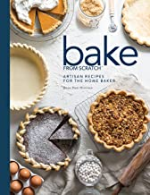 Bake from Scratch: Volume Two: Artisan Recipes for the Home Baker
