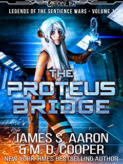 The Proteus Bridge - A Hard Science Fiction AI Adventure (Aeon 14: The Sentience Wars: Origins Book 0)