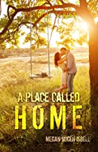 A Place Called Home: (The Home Series: Book Eight)