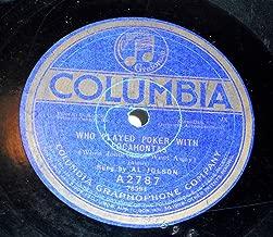 78 RPM, Al Jolson-Harry Fox, Who Played Poker W/ Pocahontas, Columbia A2787, 1919