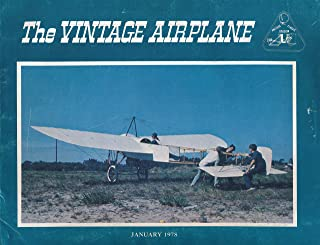 The Vintage Airplane : Restoring a Vagabond ; The Life and times of Waco NC13072 ; Vintage Album of Antinque Planes (1978 Journal)