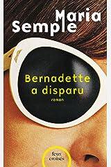 Bernadette a disparu (FEUX CROISES) (French Edition) Kindle Edition