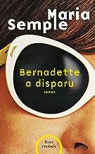 Bernadette a disparu (FEUX CROISES) (French Edition)