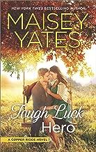 Tough Luck Hero: A Western Romance (Copper Ridge Book 5)