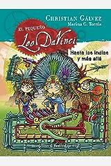 Hasta las Indias y más allá (El pequeño Leo Da Vinci 9) (Spanish Edition) Format Kindle