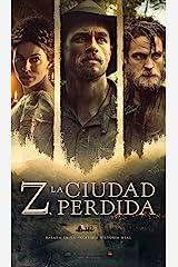 Z, la ciudad perdida (Spanish Edition) Kindle Edition