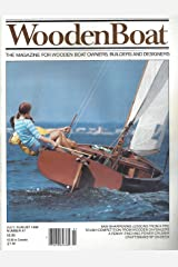 WoodenBoat : Artic Schooner BOWDOIN, Sneakboxes sailing; Wooden Thistles Sailing; Madeline Lee Boat Design; Rowing the Maine Coast; Building MARTHA'S Tender Part 3; Ingenious Resteaming Methods Journal