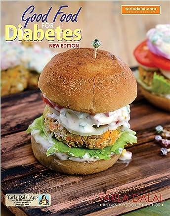 Good Food For Diabetes Kindle Edition By Tarla Dalal