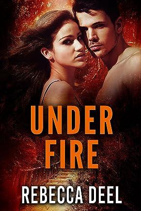 Under Fire (Otter Creek Book 12)