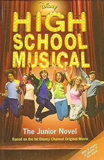 High School Musical: The Junior Novel (Junior Novelization)