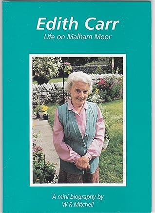 Edith Carr: Life on Malham Moor