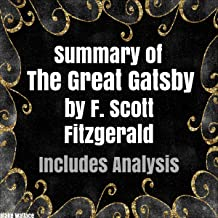 Summary of 'The Great Gatsby' by F. Scott Fitzgerald: Includes Analysis